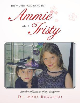 The World According to Ammie and Tristy