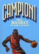 Campioni del basket di ieri e di oggi