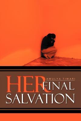 Her Final Salvation