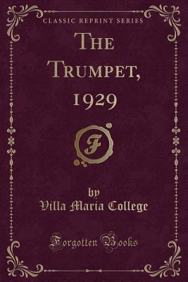 The Trumpet, 1929 (Classic Reprint)