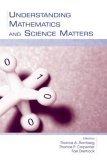 Understanding Mathematics and Science Matters