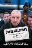 Congratulations You Have Just Met The ICF. Die Geschichte der West Ham InterCity Firm