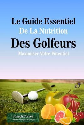 Le Guide Essentiel De La Nutrition Des Golfeurs