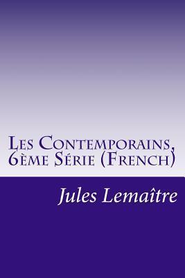 Les Contemporains, 6ème Série