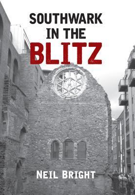 Southwark in the Blitz