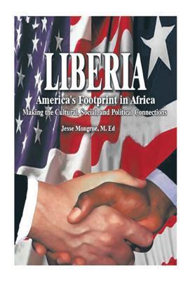 Liberia-America's Footprint in Africa