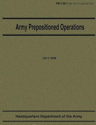 Army Prepositioned Operations Fm 3-35.1
