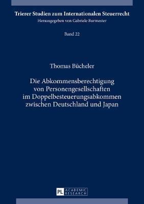 Die Abkommensberechtigung Von Personengesellschaften Im Doppelbesteuerungsabkommen Zwischen Deutschland Und Japan