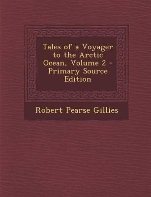 Tales of a Voyager to the Arctic Ocean, Volume 2