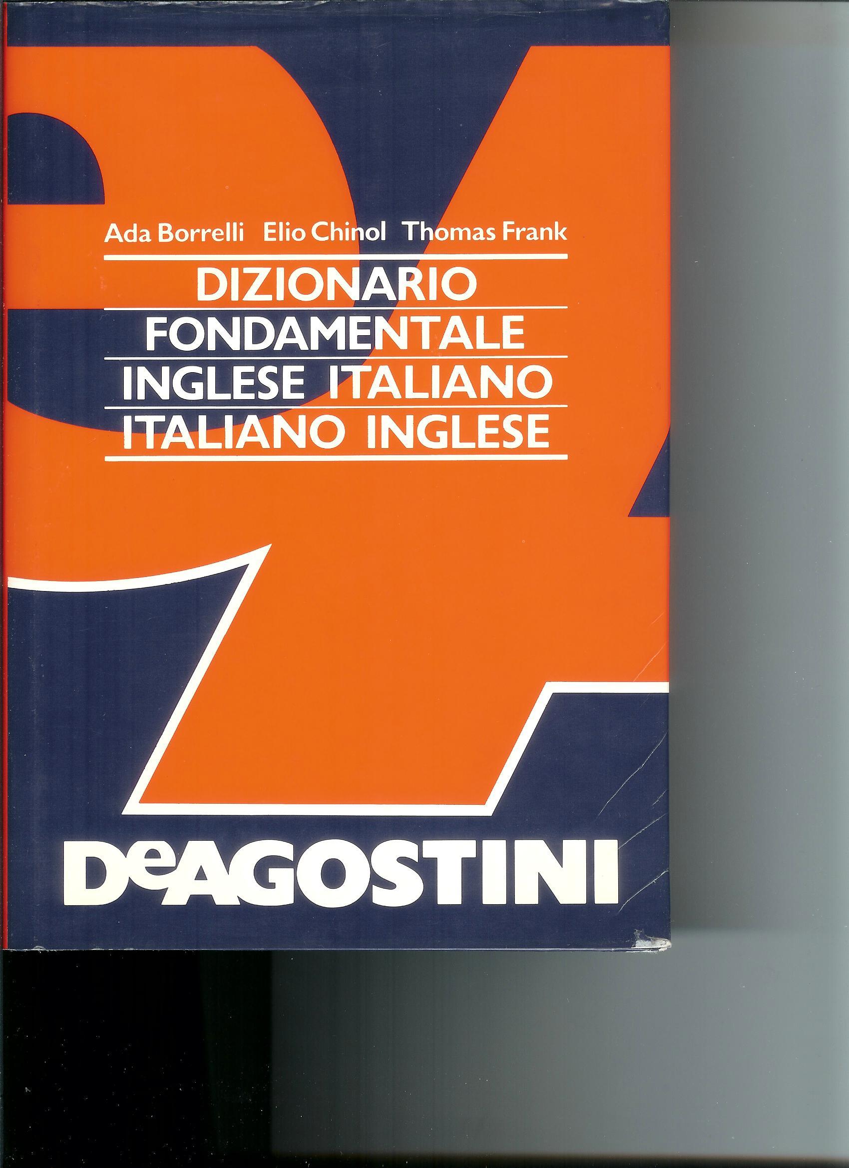 Dizionario Fondamentale Inglese/Italiano Italiano/Inglese