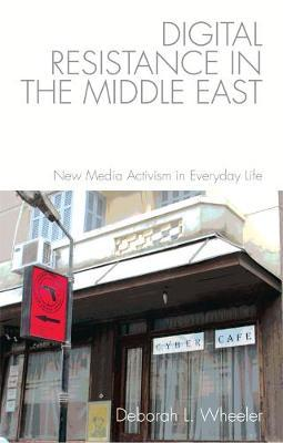 Digital Resistance in the Middle East