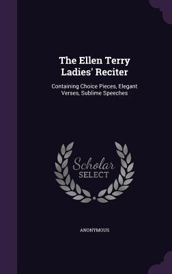 The Ellen Terry Ladies' Reciter