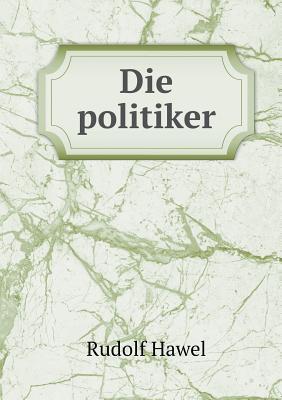 Die Politiker