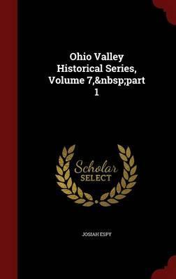 Ohio Valley Historical Series, Volume 7, Part 1