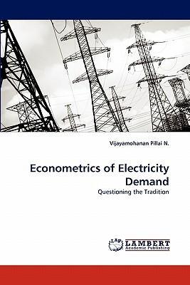 Econometrics of Electricity Demand