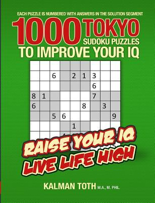 1000 Tokyo Sudoku Puzzles to Improve Your IQ