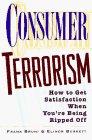 Consumer Terrorism