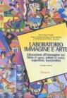 Laboratorio immagine e arte / Educazione all'immagine su: linea (2ª parte), colore (2ª parte), superficie, luce/ombra