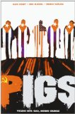 Pigs vol. 1