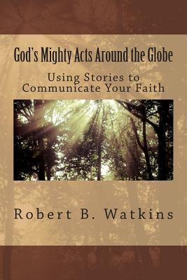 God's Mighty Acts Ar...