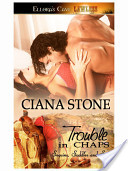 Trouble in Chaps (Sequine, Saddles, and Spurs, Book Three)