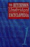 The Hutchinson Unabridged Encyclopedia