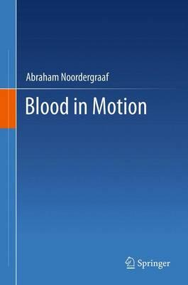Blood in Motion
