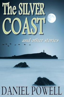 The Silver Coast and Other Stories