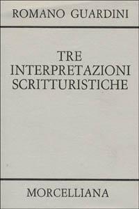 Tre interpretazioni scritturistiche