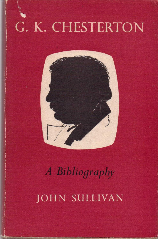 G. K. Chesterton: A Bibliography