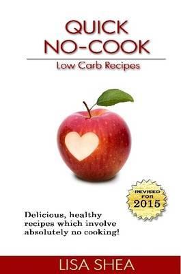 Quick No-Cook Low Carb Recipes