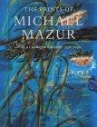 The Prints of Michael Mazur
