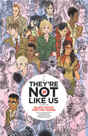They're Not like Us, Vol. 1