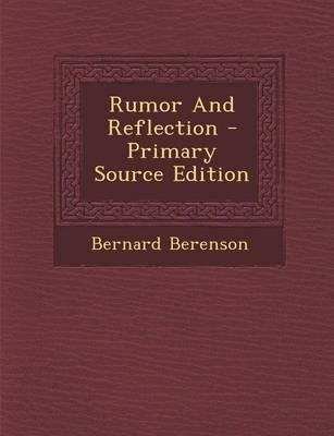 Rumor and Reflection - Primary Source Edition