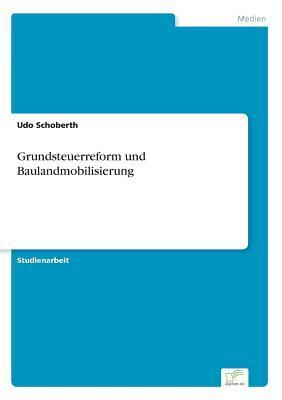 Grundsteuerreform und Baulandmobilisierung