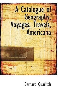 A Catalogue of Geography, Voyages, Travels, Americana