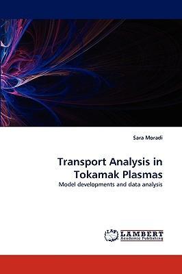Transport Analysis in Tokamak Plasmas