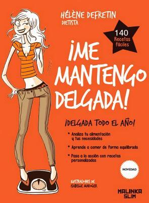 Me mantengo delgada! / I keep myself thin!