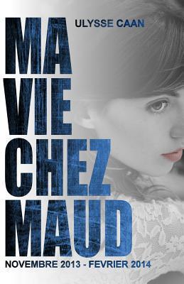 Ma Vie Chez Maud