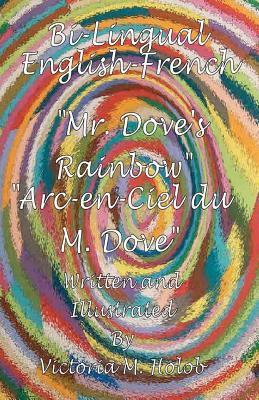 Mr. Dove's Rainbow