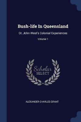 Bush-Life in Queensland