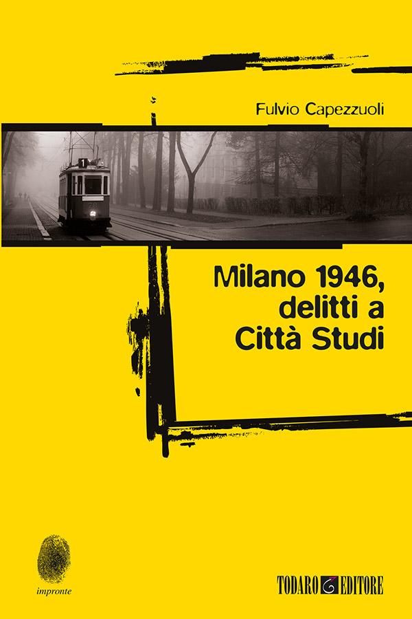Milano 1946: delitti a Città Studi