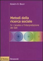 Metodi della ricerca sociale - Vol. 4
