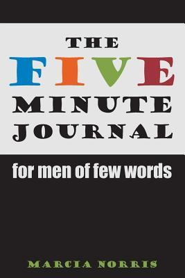 The Five Minute Journal For Men Of Few Words