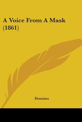 A Voice from a Mask (1861)