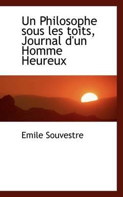 Un Philosophe Sous Les Toits, Journal D'un Homme Heureux