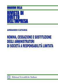 Nomina, cessazione e sostituzione degli amministratori di società a responsabilità limitata