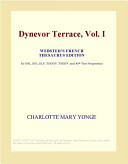Dynevor Terrace, Vol. I (Webster's French Thesaurus Edition)