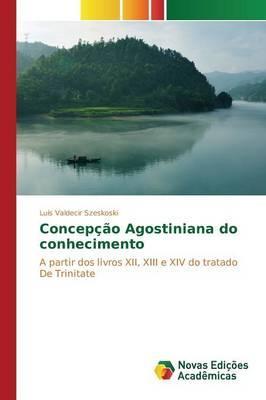 Concepção Agostiniana do conhecimento