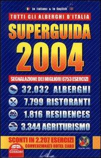 Supeguida 2004